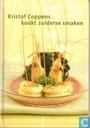 Kristof Coppens Kookt Zuidersa Smaken