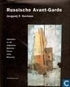 Russische Avant-Garde : Chlebnikow en zijn tijdgenoten Malevitsj, Filonov, Tatlin, Mitoeritsj