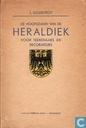 De hoofdzaken van de heraldiek voor teekenaars en decorateurs