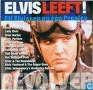 Elvis leeft!