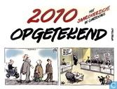 2010 opgetekend - Het jaaroverzicht in cartoons