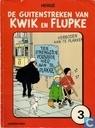 De guitenstreken van Kwik en Flupke 3