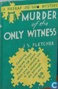 Murder of the only witness