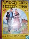 Vader Dirk en Moeder Dina