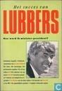 Het succes van Lubbers + Hoe wordt ik minister-president?
