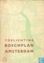 Toelichting Boschplan Amsterdam