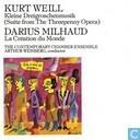 """Kurt Weill: Kleine Dreigroschenmusik (suite from """"the threepenny opera"""") / Darius Mihaud: La création du monde"""
