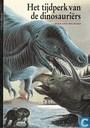 Het tijdperk van de dinosauriërs