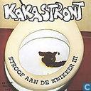 """Kakastront """"Stroof aan de knikker 3"""""""