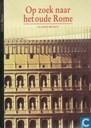 Op zoek naar het oude Rome