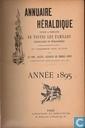 Annuaire héraldique, contenant la nomenclature de toutes les familles françaises et étrangères existant actuellement en France en possession d'un blason avec les noms, qualités, résidence des membres ...