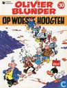 Comic Books - Olivier Blunder - Op woeste hoogten