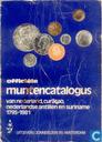 Officiële muntencatalogus van Nederland, Curaçao, Nederlandse Antillen en Suriname 1795-1981