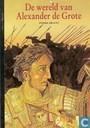 De wereld van Alexander de Grote