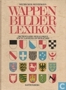 Wappenbilder Lexikon = Dictionnaire héraldique = Encyclopaedia of heraldry