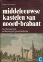 Middeleeuwse kastelen van Noord-Brabant