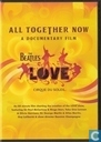 All together now: a documentary film: The Beatles Love