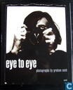 Eye to Eye: Photographs by Graham Nash