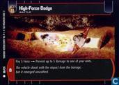 High-Force Dodge