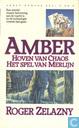 Boeken - Amber-sage - Hoven van Chaos + Het Spel van Merlijn