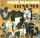 Rock Machine: I Love You