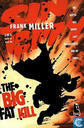 The big fat kill 5
