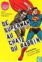 De superman au chat du rabbin