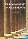 De bouwkunst van de Farao's