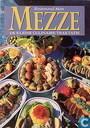 Mezze; de kleine culinaire traktatie