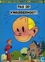 Bandes dessinées - Spirou et Fantasio - Pas op, Kwabbernoot!