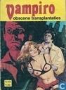 Bandes dessinées - Vampiro - Obscene transplantaties