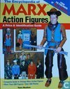 The Encyclopedia of Marx Action Figures