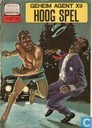 Comic Books - Secret Agent X-9 - Hoog spel