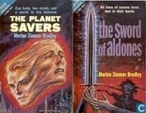 Books - Bradley, Marion Zimmer - The Planet Savers + The Sword of Aldones