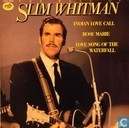 The best of Slim Whitman