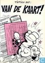 Strips - Tistjen Dop - Van de kaart!