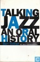 Talking Jazz an oral history