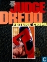 Judge Dredd: Future crime