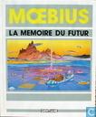 La memoire du futur