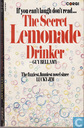 The secret lemonade drinker