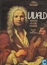 Vivaldi Venetie en zijn muziek