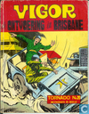 Comics - Vigor - De ontvoering in Brisbane