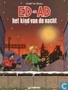 Strips - Ed en Ad - Het kind van de nacht