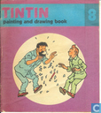 TinTin painting and drawing book 8