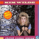 Child come away