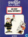 Comic Books - Proffie - Is dat nou sport?...