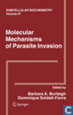 Molecular Mechanisms of Parasite Invasion