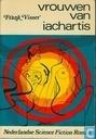 Boeken - Visser, Frank - Vrouwen van Iachartis