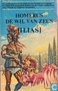 De wil van Zeus [Ilias]