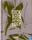 Dick Boss Antho-logy